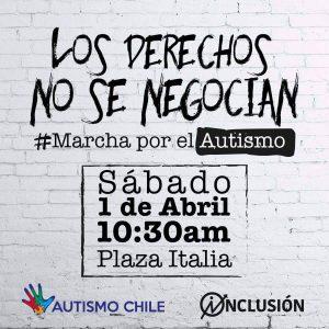 """En la imagen el afiche de la """"marcha por el autismo, los derechos no se negocian""""."""