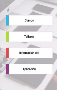 En la imagen se detallan algunas opciones de la app, como por ejemplo, cursos, taller, información útil y aplicación.